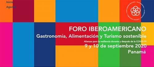 Participa Online en el Foro Iberoamericano Gastronomía, Alimentación y Turismo sostenible   9 y 10 Sep 2020