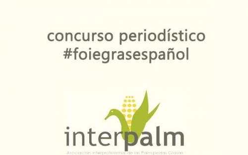 ¿Escribes Sobre Foie? Participa en el Primer Concurso Periodístico Foie Gras Español