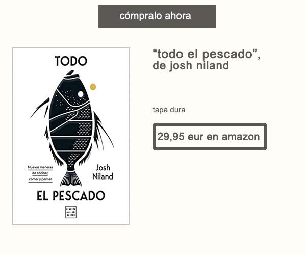 Libro Todo El Pescado de Josh Niland Afuegolento