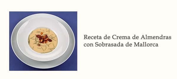 Receta Crema Almendras Sobrasada Mallorca Afuegolento