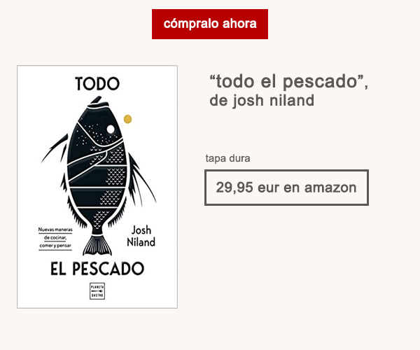 Libro Todo El Pescado Josh Niland Afuegolento