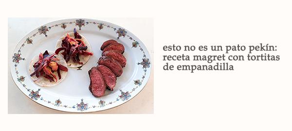 Banner Esto No Es Un Pato Pekin Receta Magret Tortitas Empanadillas Afuegolento