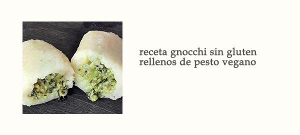 Receta Gnocchi Sin Gluten Rellenos de Pesto Vegano Afuegolento Enlace